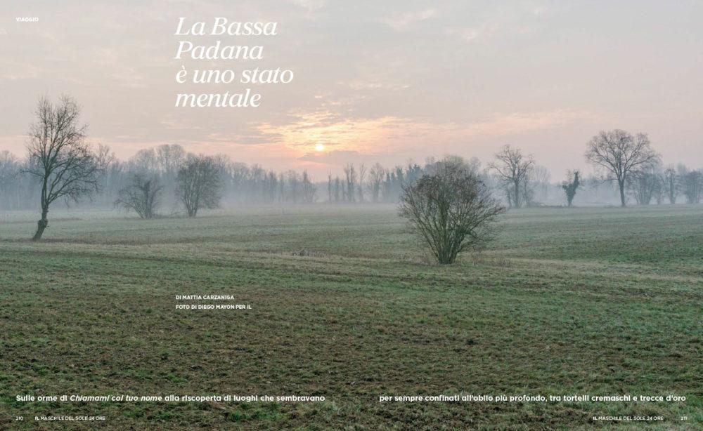 IL - Idee e Lifestyle del Sole 24 ORE (#IL100), April 2018 - La Bassa Padana è uno stato mentale - Text by Mattia Carzaniga, pp. 210-211