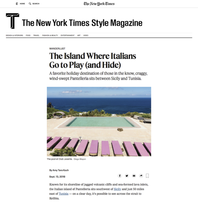The New York Times Style Magazine Website - Wanderlust/Pantelleria. September 2018