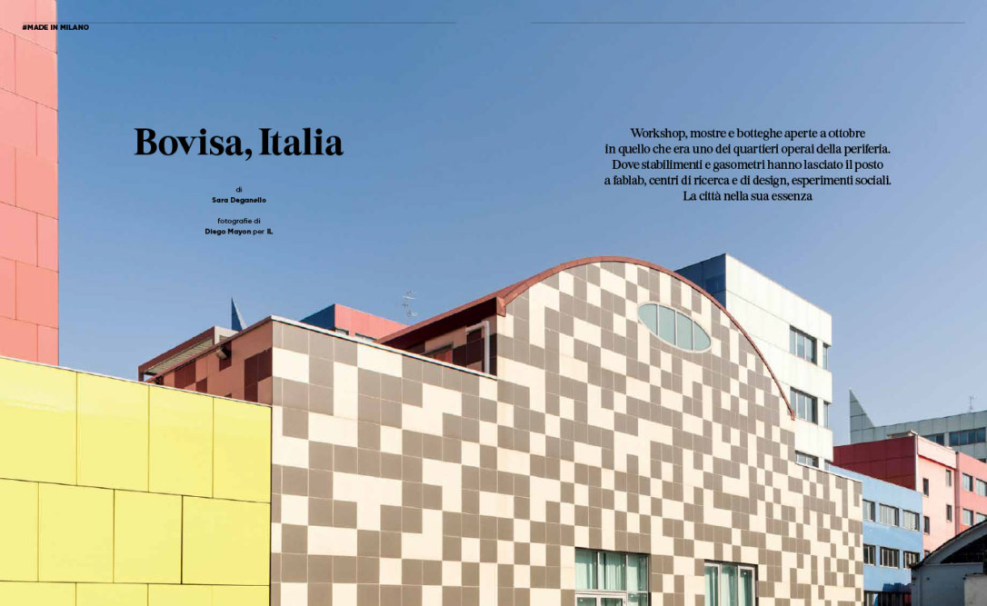 IL Magazine - Quartiere Bovisa di Milano. Text by Sara Deganello